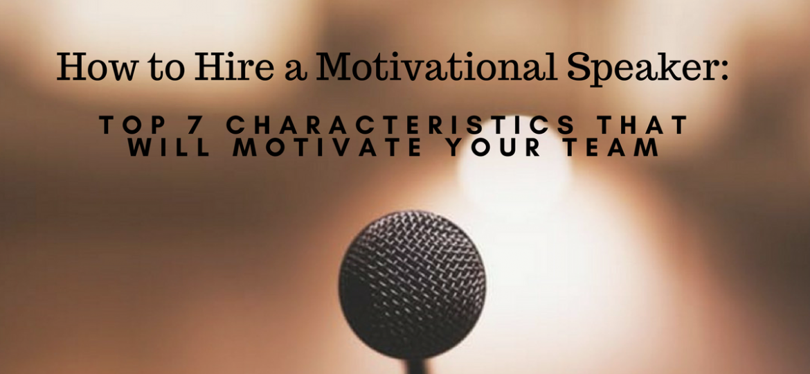 How to Hire a Motivational Speaker-